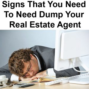local records office Signs That You Need To Need Dump Your Real Estate Agent