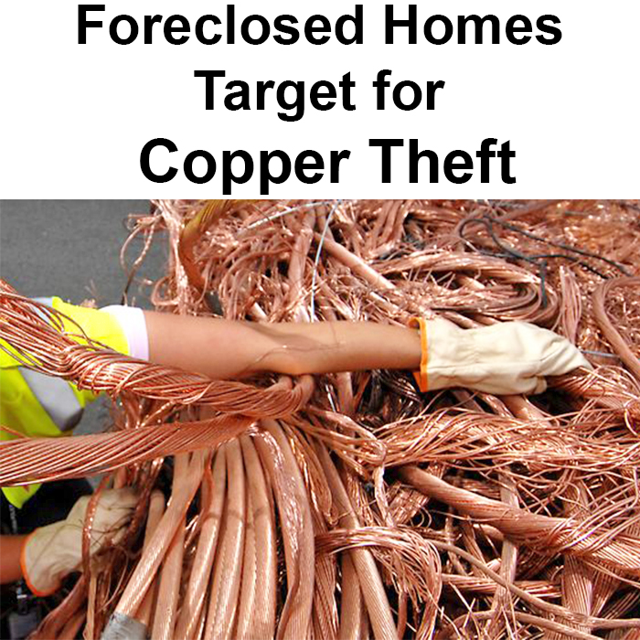 Foreclosed Homes Target for Copper Theft